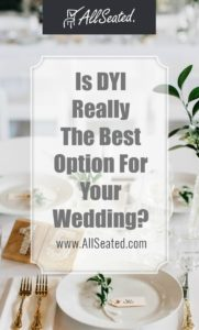 Is DYI really the best option for your wedding