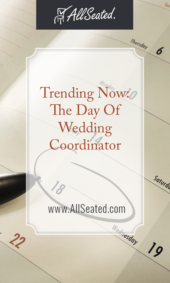 Day Of Wedding Coordinator / AllSeated