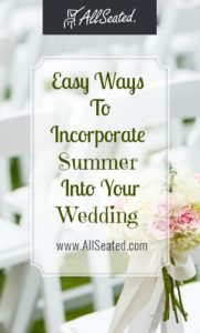 east ways to incorporate summer into your wedding