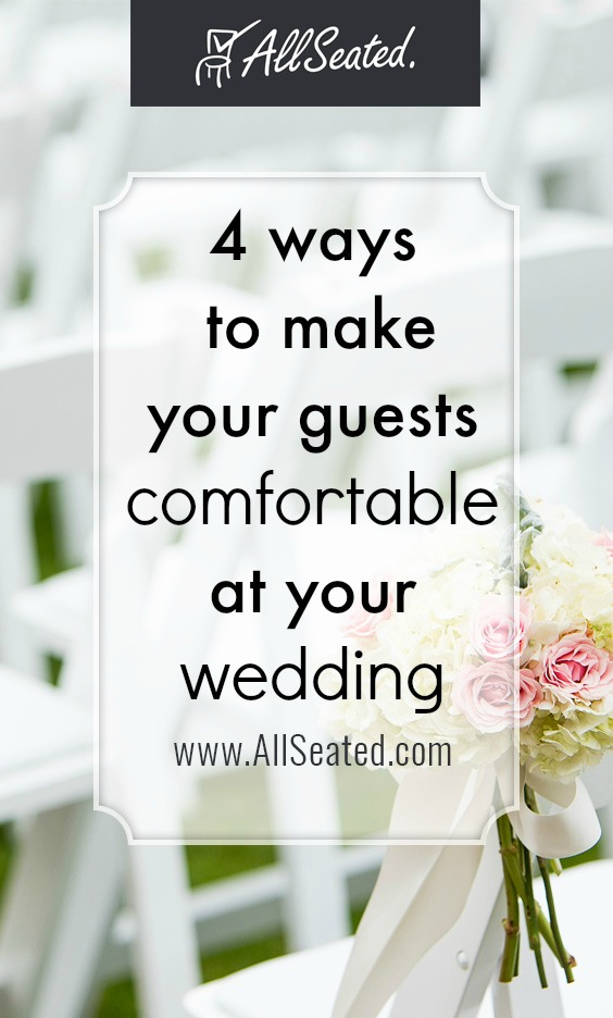 4 ways to make your guests comfortable at your wedding