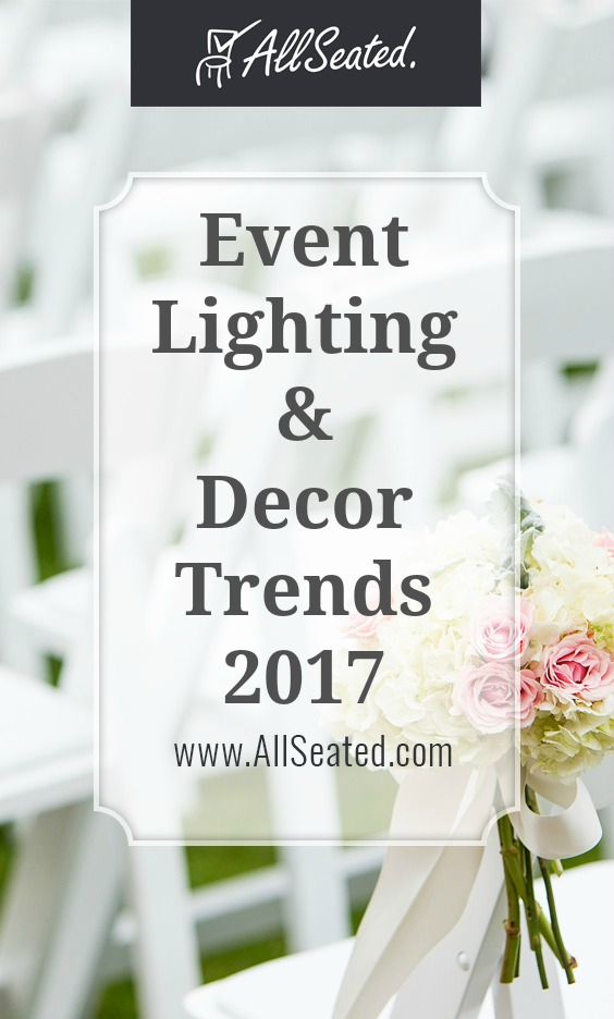 event lighitng and decor trends 2017