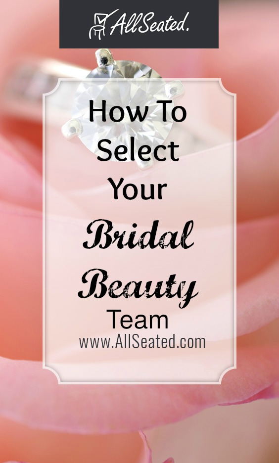 how to select your bridal beauty team