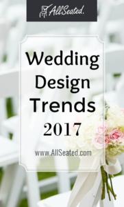 wedding design trends 2017