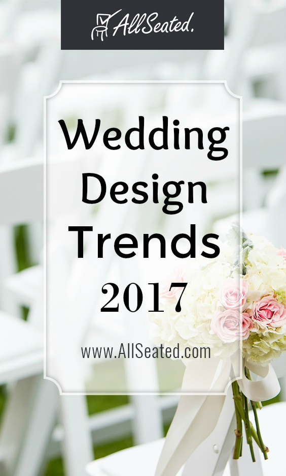 wedding design trends 2017
