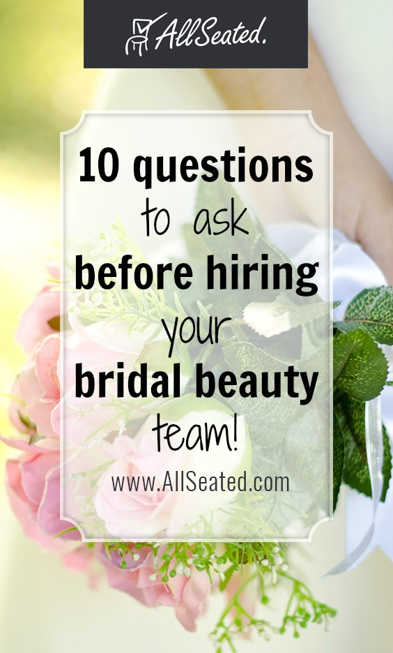 10 questions to ask before hiring your bidal beauty team