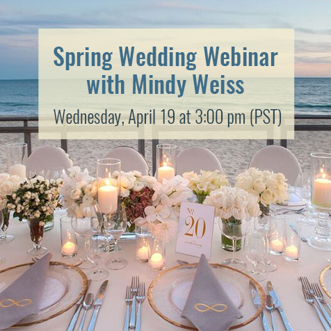 Mindy Weiss Spring Wedding Trends Webinar