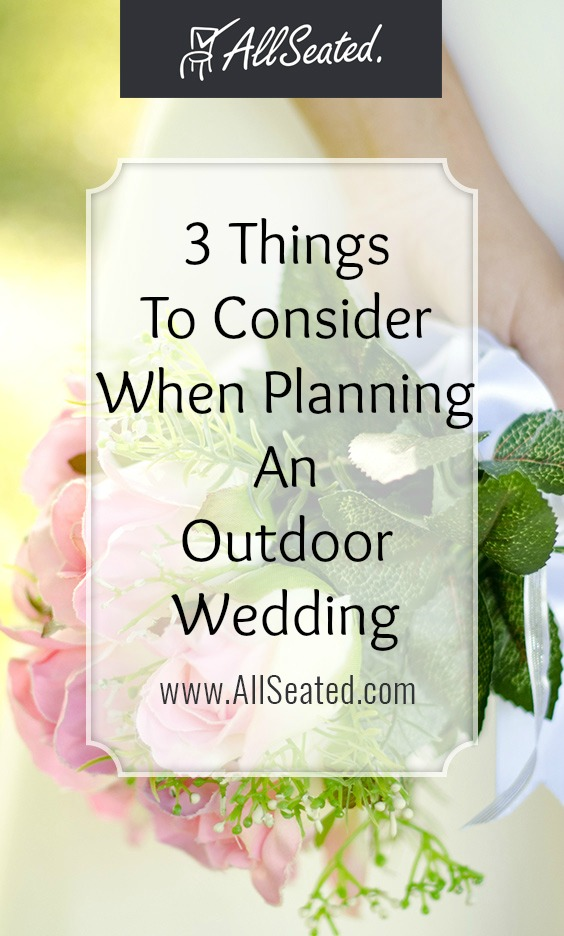3 things to consider when planning an outdoor wedding