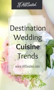 destination wedding cuisine trends