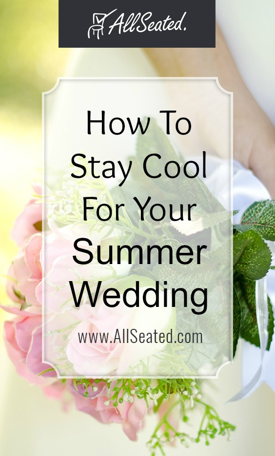 how to stay cool for your summer wedding