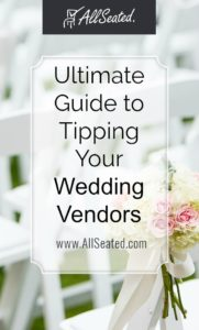 ultimate guide to tipping your wedding vendor