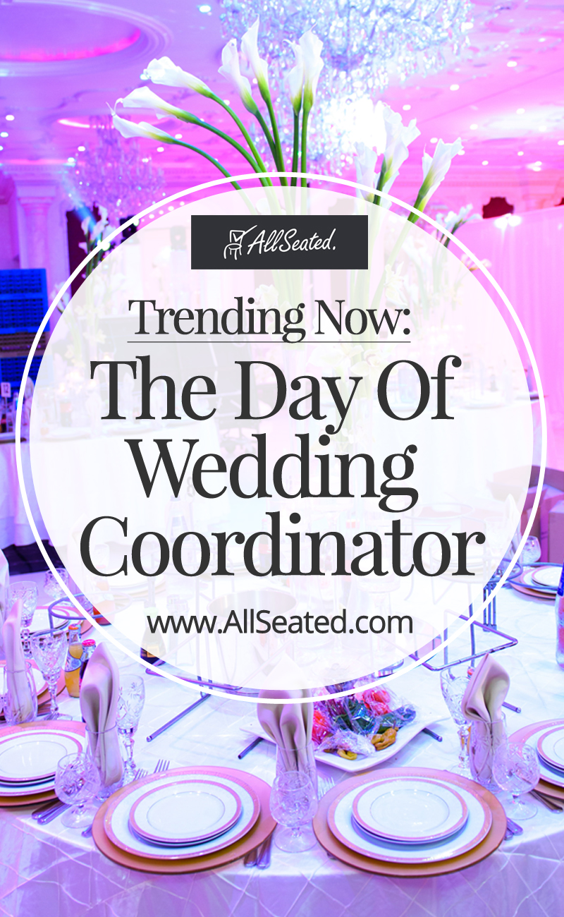 Day Of Wedding Coordinator Defined And Explained